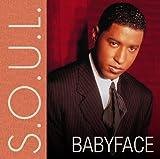 echange, troc Babyface - S.O.U.L.
