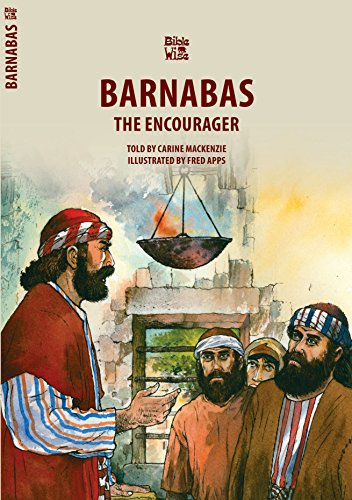 Barnabas: The Encourager (Biblewise)