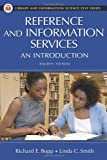 Reference And Information Services: An Introduction (1591583748) by Bopp, Richard E.