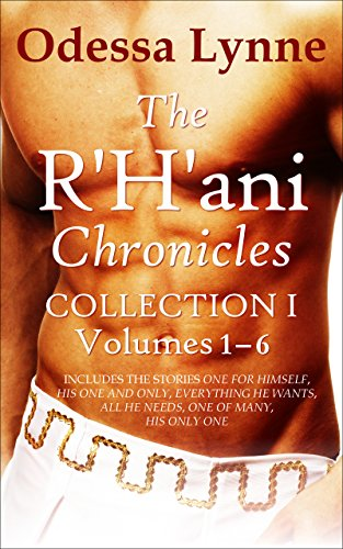 Odessa Lynne - The R'H'ani Chronicles Collection 1, Volumes 1-6 (The R'H'ani Chronicles Collections)