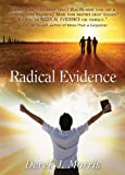 img - for Radical Evidence: Compelling Testimonies about Jesus from Transformed Witnesses book / textbook / text book