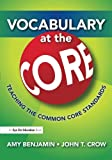 img - for Vocabulary at the Core: Teaching the Common Core Standards book / textbook / text book