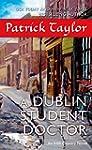 A Dublin Student Doctor: An Irish Cou...