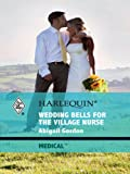 img - for Wedding Bells for the Village Nurse (The Bluebell Cove Stories) book / textbook / text book