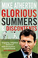Glorious Summers and Discontents: Looking Back on the Ups and Downs from a Dramatic Decade