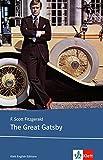 The Great Gatsby: Englische Lektüre für die Oberstufe. Originaltext mit Annotationen