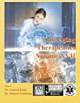 Anti-Aging Therapeutics Volume XVII
