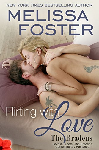 Melissa Foster - Flirting With Love (Love in Bloom: The Bradens) Contemporary Romance (English Edition)