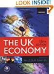 The UK Economy: A Manual of Applied E...