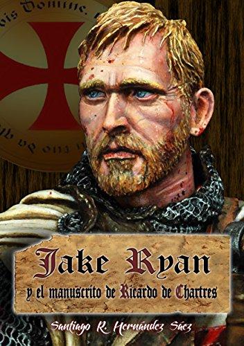Jake Ryan y el manuscrito de Ricardo de Chartres