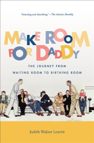 Make Room for Daddy: The Journey from Waiting Room to...