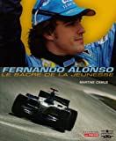 echange, troc Martine Camus - Fernando Alonso : Le sacre de la jeunesse