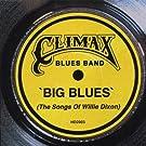 Big Blues (Songs Willie Dixon)