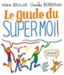 Guide du Supermoi !