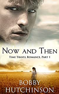 (FREE on 12/10) Now And Then, Part One: Western Time Travel Romance by Bobby Hutchinson - http://eBooksHabit.com