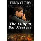 The Lilliput Bar Mystery ~ Edna Curry
