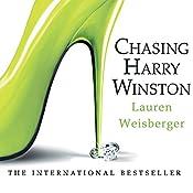 Chasing Harry Winston | [Lauren Weisberger]