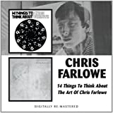 14 Things to Think About/the Art of Chris Farlow