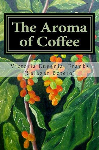 The Aroma of Coffee: A Poetic Memoir PDF
