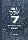 img - for Microorganisms in Foods 7: Microbiological Testing in Food Safety Management book / textbook / text book