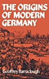 img - for The Origins of Modern Germany book / textbook / text book