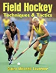 Field Hockey Techniques & Tactics: Te...