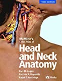 img - for McMinn's Color Atlas of Head and Neck Anatomy by Bari M. Logan MA FMA HonMBIE (2003-12-09) book / textbook / text book