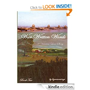 War Written Words: A Vietnam Love Story: Book Two