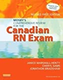 img - for Mosby's Comprehensive Review for the Canadian RN Exam, Revised, 1e by Marshall-Henty RN BScN MEd, Janice Published by Mosby Revised edition (2013) Paperback book / textbook / text book