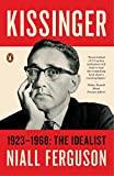img - for Kissinger: 1923-1968: The Idealist book / textbook / text book