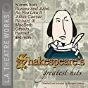 Shakespeare's Greatest Hits  by William Shakespeare Narrated by Amy Irving, Susan Hart, Peter Aylward, Johnny Lee Davenport, Henry Godinez, Kevin Gudahl, Linda Kimbrough