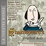 Shakespeare's Greatest Hits | William Shakespeare