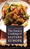 Lesley Chamberlain The Food and Cooking of Eastern Europe (At Table)