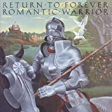 Return To Forever Romantic Warrior Mainstream Jazz