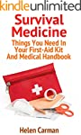 Survival Medicine: Things You Need In...