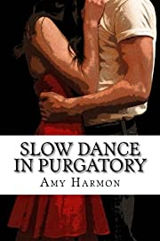Slow Dance in Purgatory (Purgatory Series)