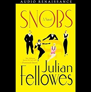 Snobs | [Julian Fellowes]