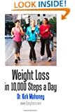 Weight Loss in 10,000 Steps a Day: How to Lose Weight without Dieting (Weight-Loss Programs Guide)