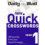 Daily Mail: New Quick Crosswords 1: 200 Puzzles from Your Favourite Paper: v. 1 (The Mail Puzzle Books)by Daily Mail