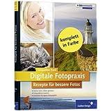 """Digitale Fotopraxis. Rezepte f�r bessere Fotos - Einfach besser fotografierenvon """"Jacqueline Esen"""""""