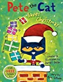 Pete the Cat Saves Christmas (Pete the Cat) Pete the Cat Saves Christmas