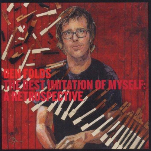 Ben Folds - The Best Imitation Of Myself: A Retrospective [Explicit] - Zortam Music