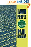 Lawn People: How Grasses, Weeds, and Chemicals Make Us Who We Are