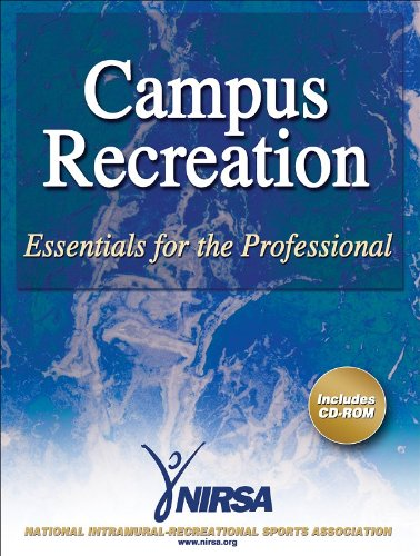 Campus Recreation: Essentials for the Professional