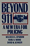 img - for Beyond 911: A New Era For Policing book / textbook / text book