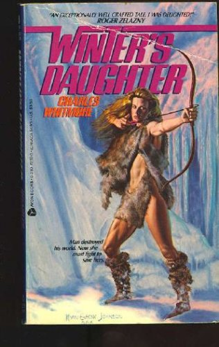 Winter's Daughter: The Saying of Signe Ragnhilds-Datter, Charles Whitmore