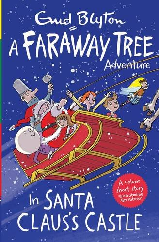 in-santa-clauss-castle-a-faraway-tree-adventure-blyton-colour-reads