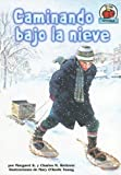 img - for Caminando Bajo la Nieve (Yo Solo Historia) (Spanish Edition) book / textbook / text book