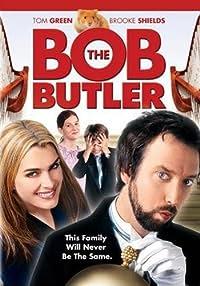 Amazon.com: Bob the Butler: Tom Green, Brooke Shields, Genevieve