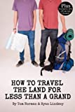 How To Travel The Land For Less Than A Grand